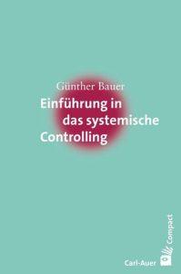 Cover: Einführung in das Systematische Controlling